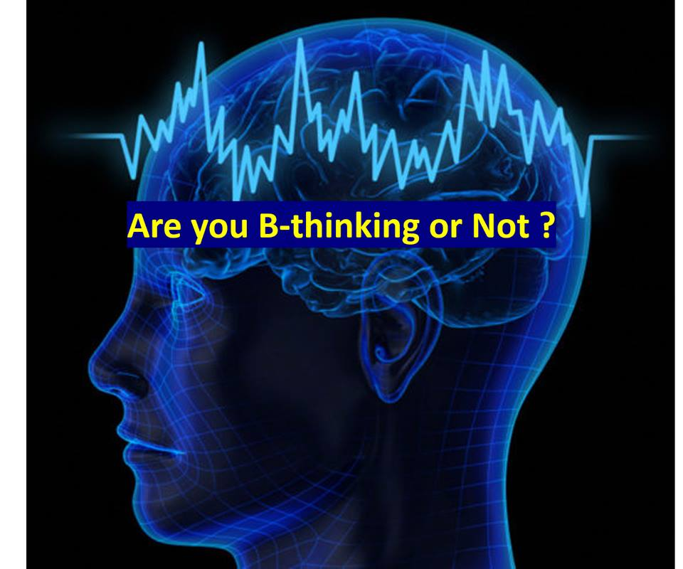 Are you B-Thinking or not?