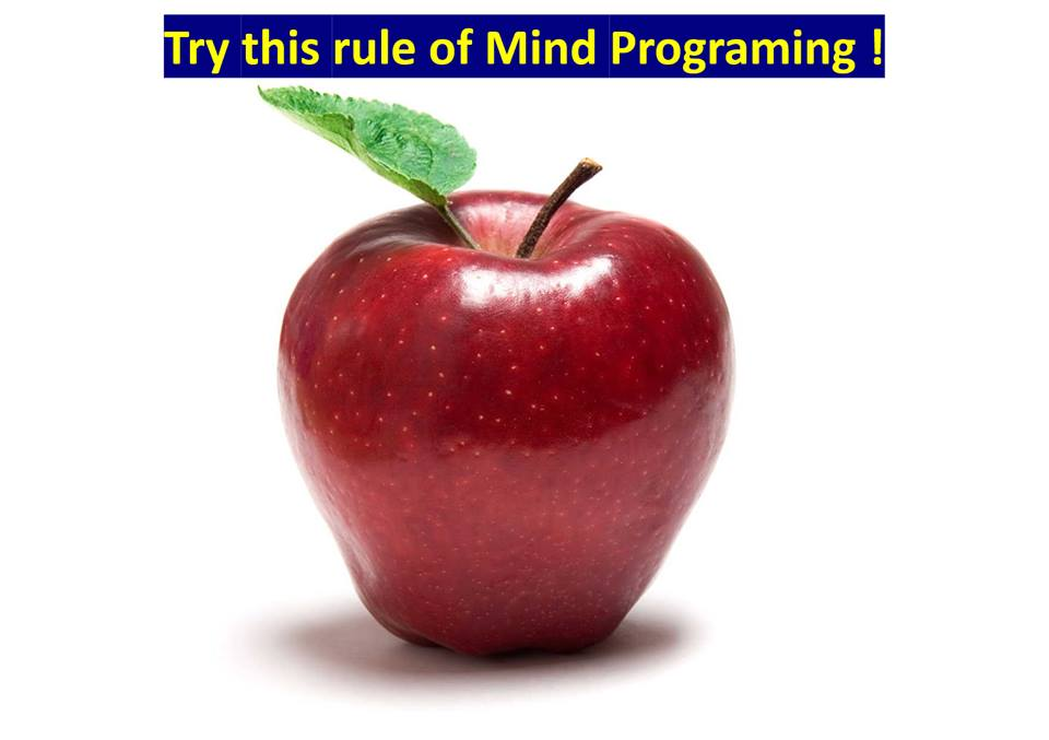 Try this Rule of Mind Programming!