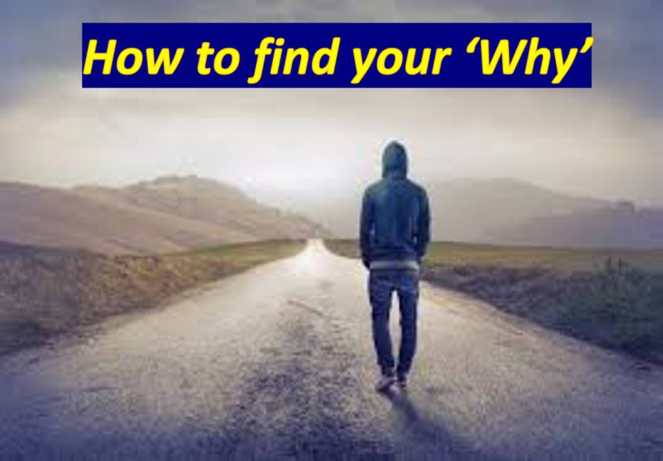 How to find your 'Why':